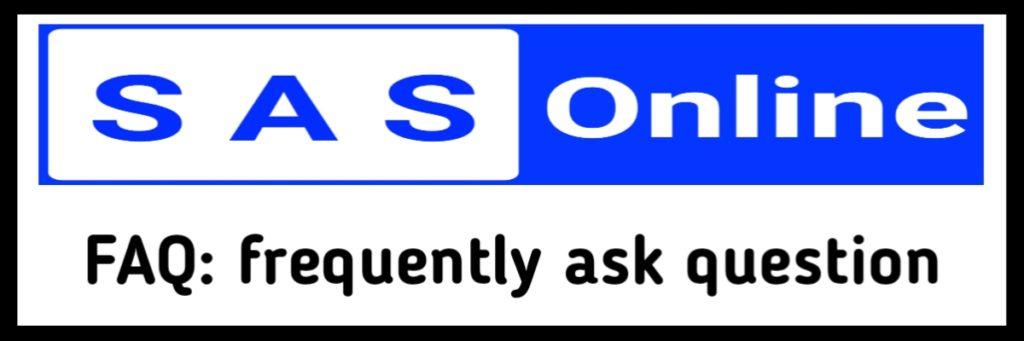SAS Online FAQs