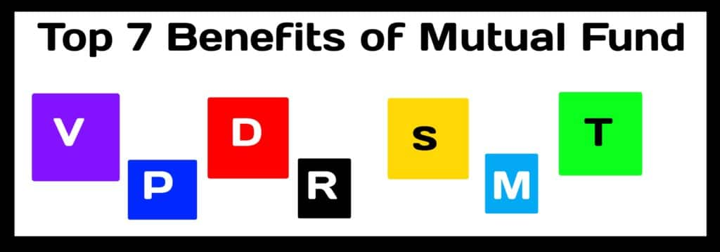 Top 7 Benefits of Mutual Funds Investment in India 1