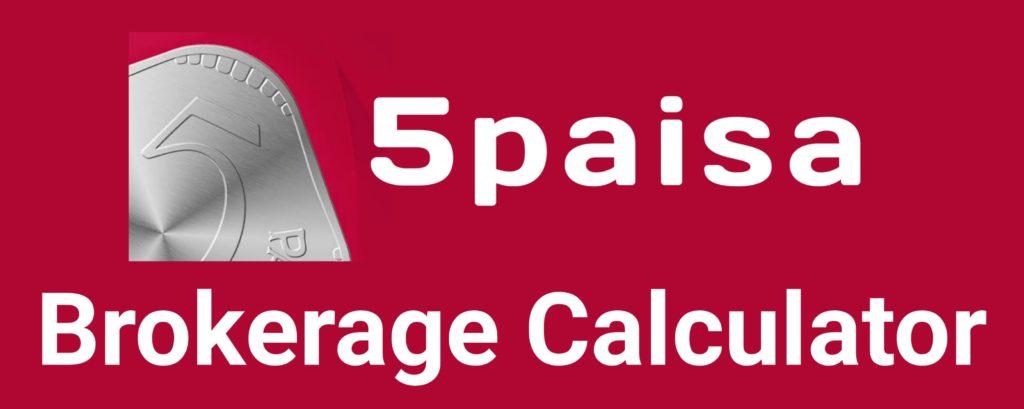 5paisa Brokerage Calculator Online
