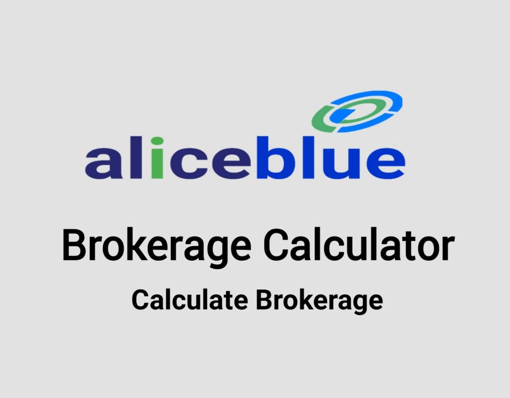 Alice blue Brokerage Calculator