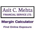 Asit C Mehta Margin Calculator