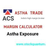 Astha trade margin calculator