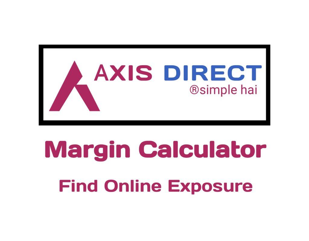 Axis Direct Margin Calculator