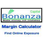 Bonanza Capital Margin Calculator