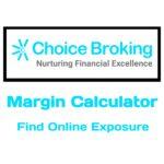 Choice Broking Margin Calculator