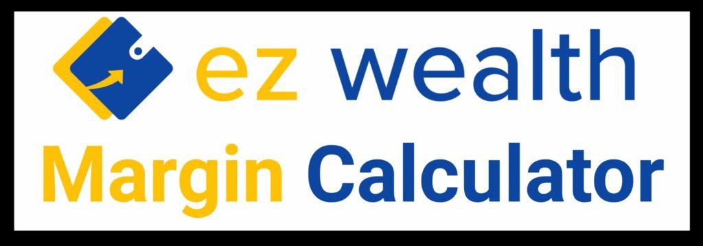 EZ wealth Margin Calculator Online