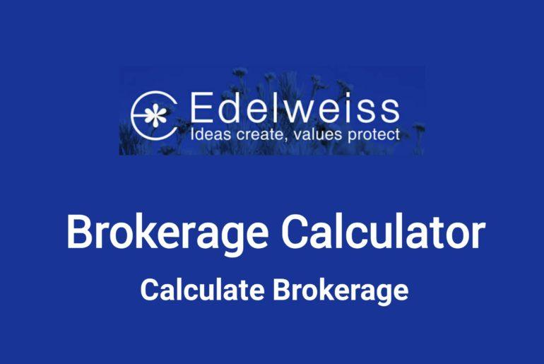 Edelweiss Brokerage Calculator