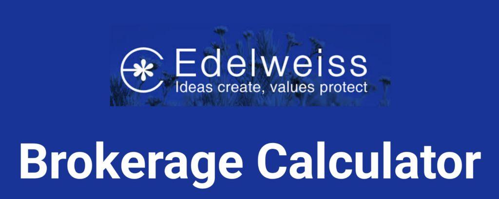 Edelweiss Brokerage Calculator Online