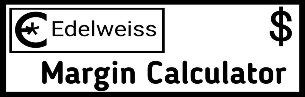 Edelweiss Margin Calculator Online