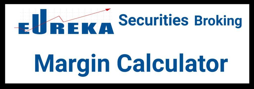 Eureka Securities Margin Calculator Online