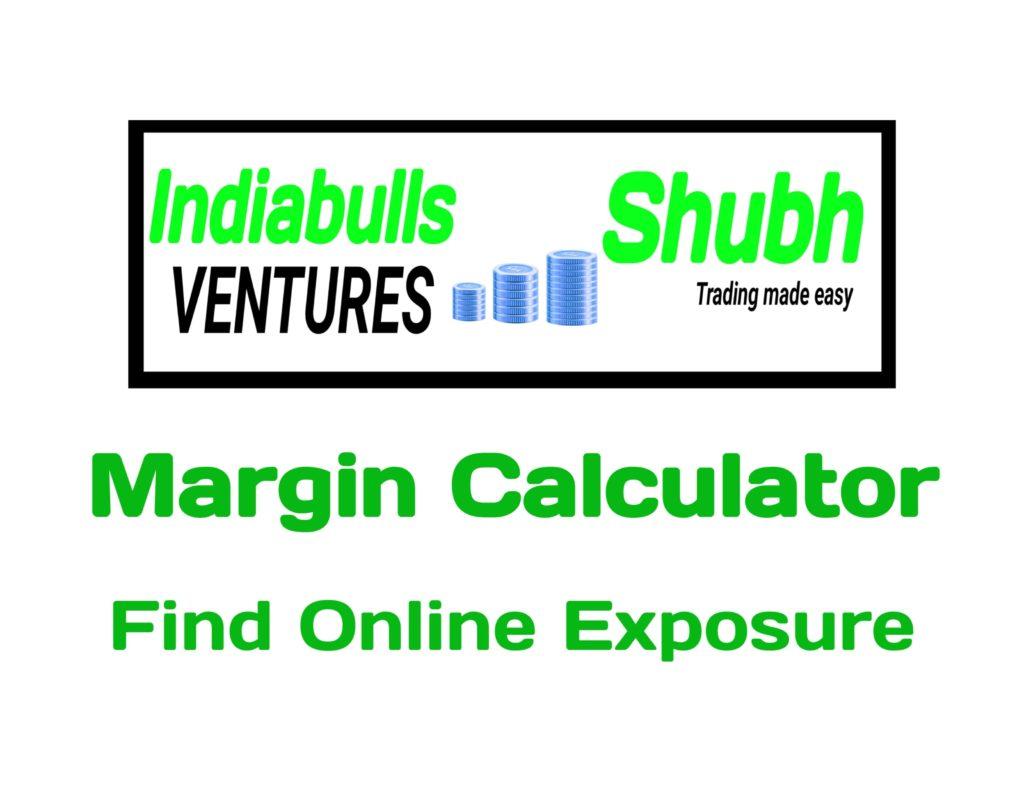 Indiabulls subh Securities Margin Calculator