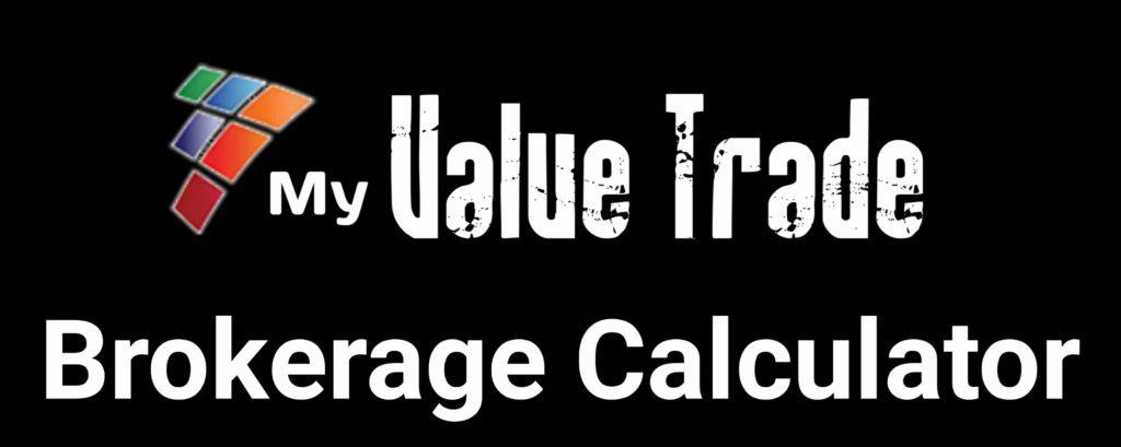 My Value Trade Brokerage Calculator Online
