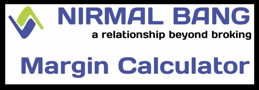 Nirmal Bang Margin Calculator Online