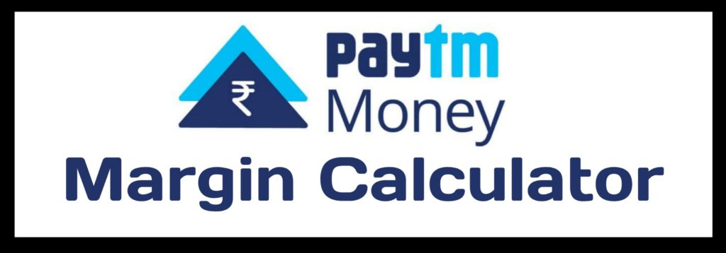 Paytm Money Margin Calculator Online