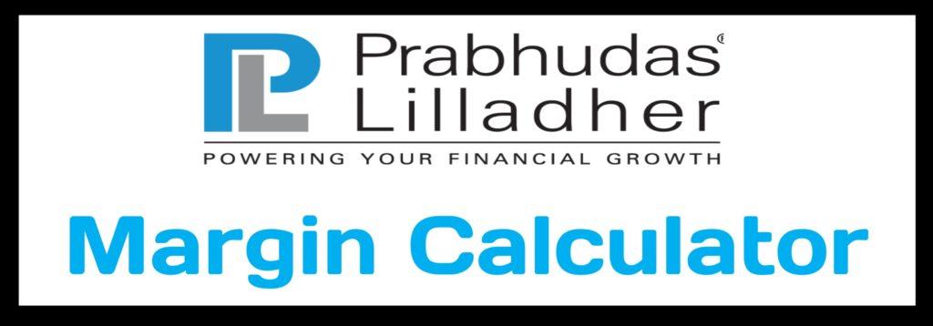 Prabhudas Lilladher Margin Calculator Online