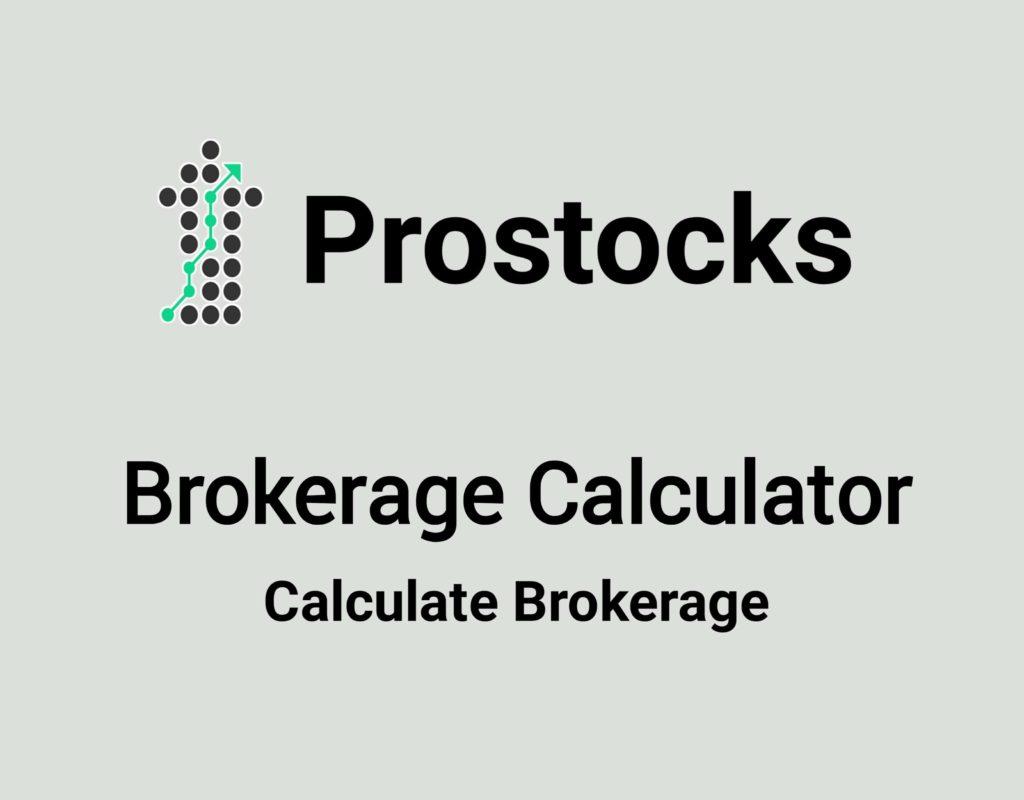 Prostocks Brokerage Calculator