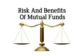 Risk and benefits of mutual fund