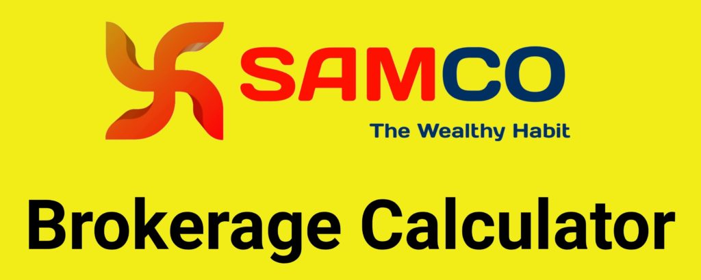 Samco Brokerage Calculator Online