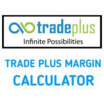 Trade Plus margin calculator