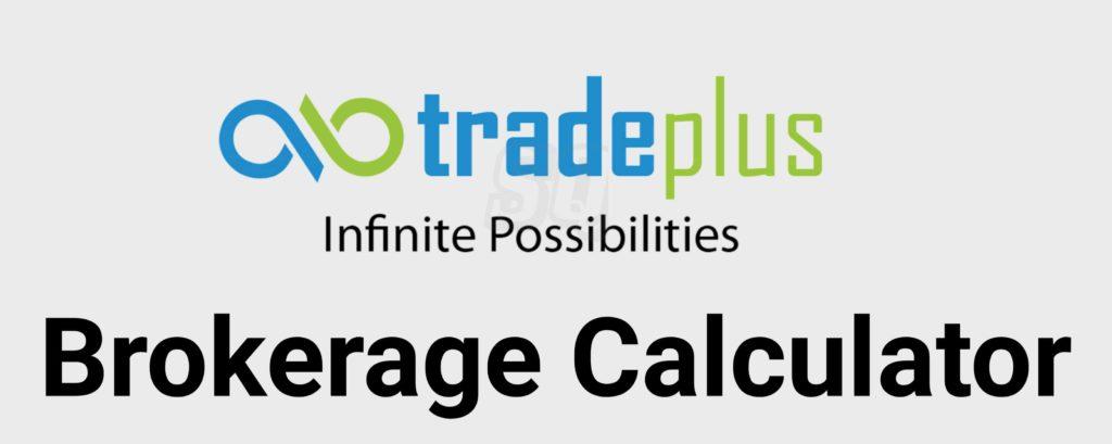TradePlus Brokerage Calculator Online