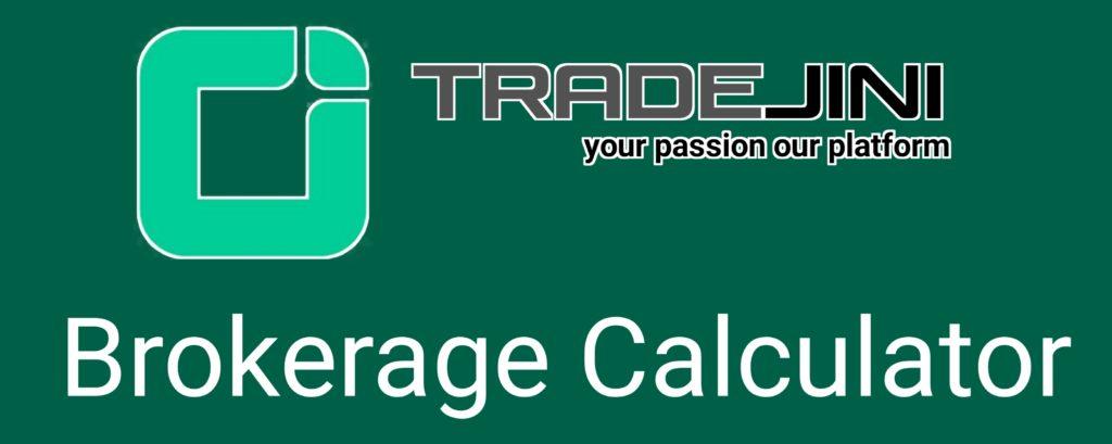 Tradejini Brokerage Calculator Online