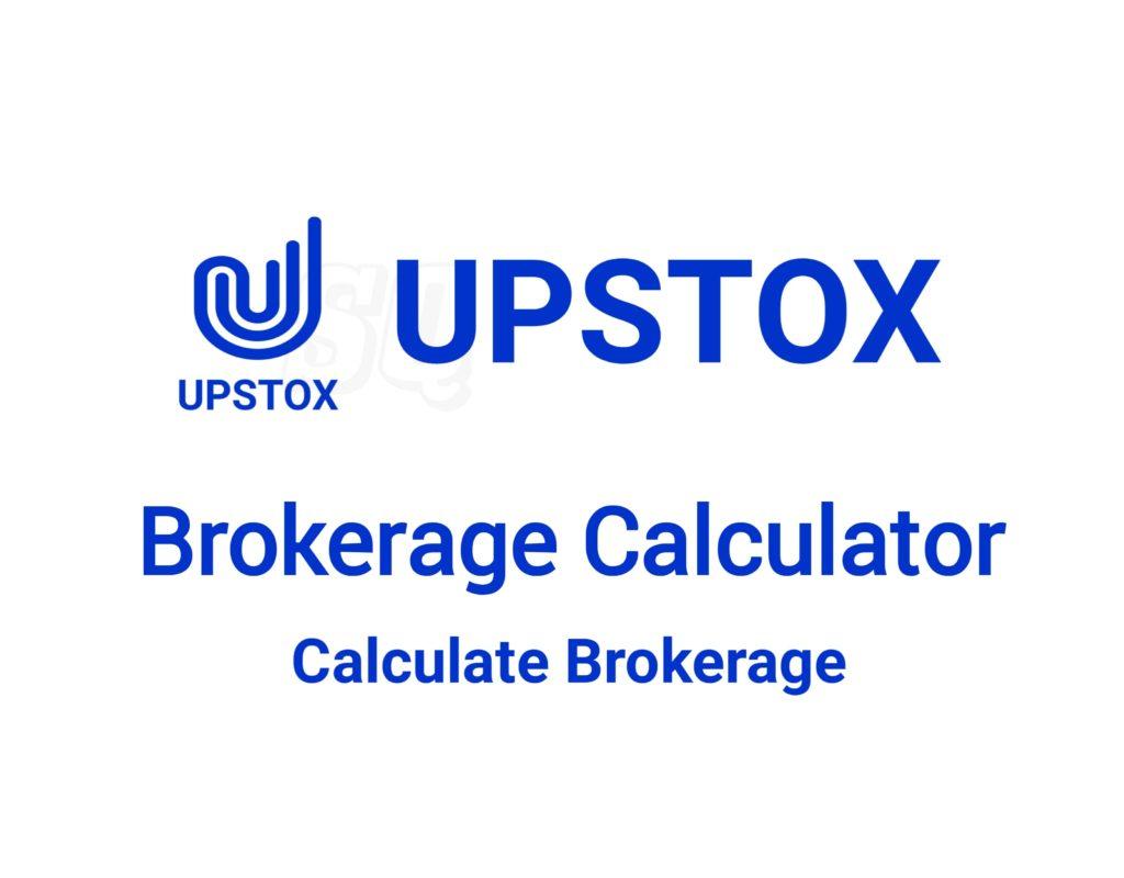 Upstox Brokerage Calculator