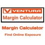 Ventura Capital Margin Calculator