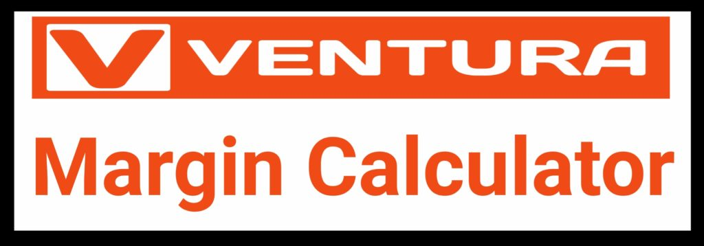 Ventura Capital Margin Calculator Online