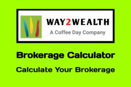 Way2Wealth Brokerage Calculator