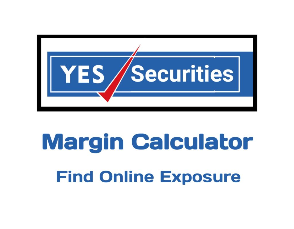Yes Securities Margin Calculator