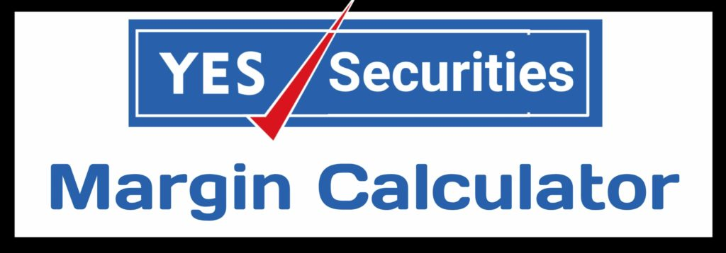 Yes Securities Margin Calculator Online