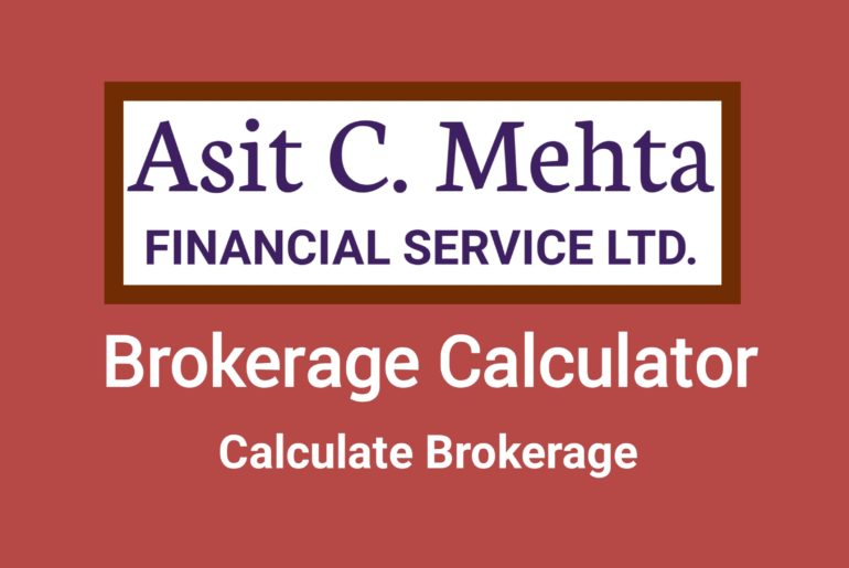 Asit C Mehta Brokerage Calculator