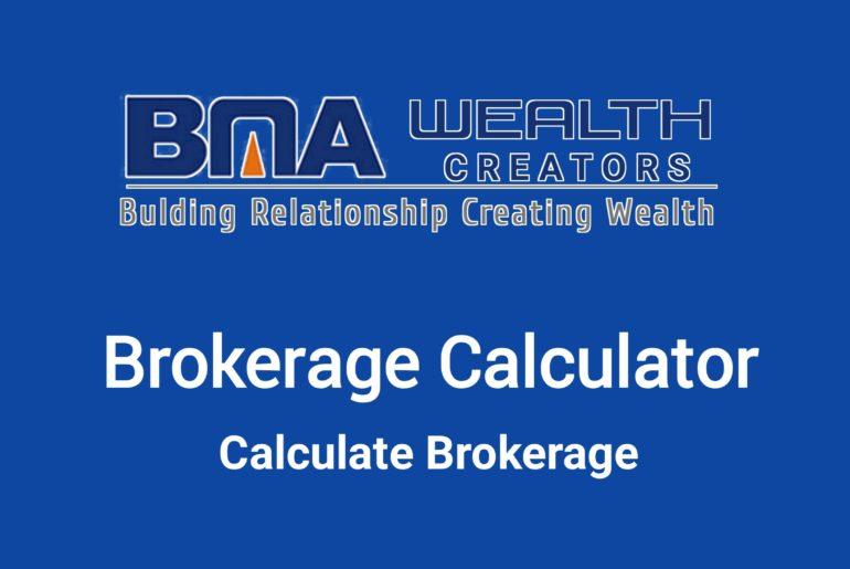 BMA Wealth Brokerage Calculator