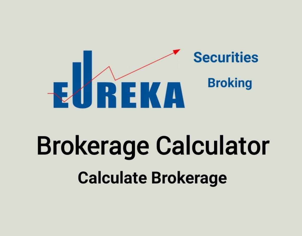 Eureka Brokerage Calculator