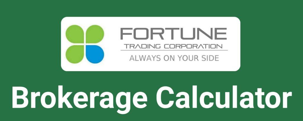 Fortune Trading Brokerage Calculator Online