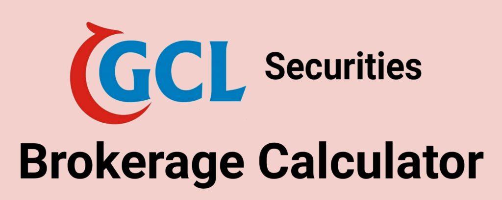 GCL Brokerage Calculator Online