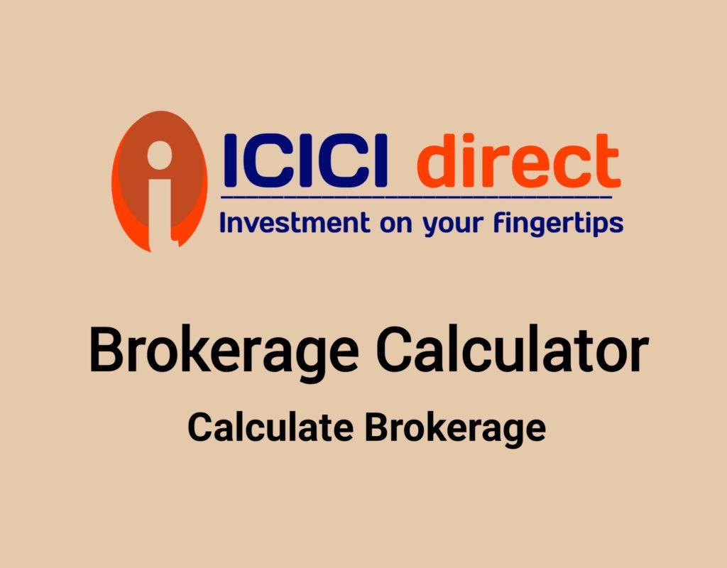 ICICI Direct Brokerage Calculator