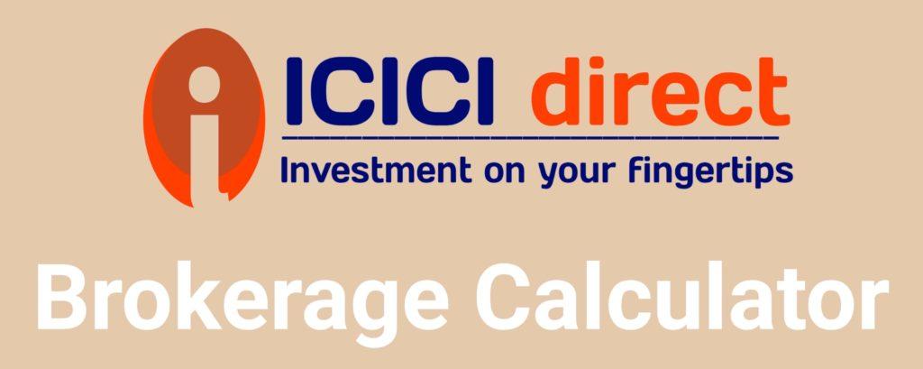 ICICI Direct Brokerage Calculator Online