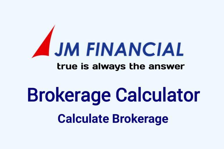 JM Financial Brokerage Calculator