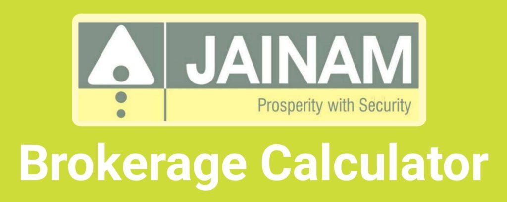 Jainam Brokerage Calculator Online