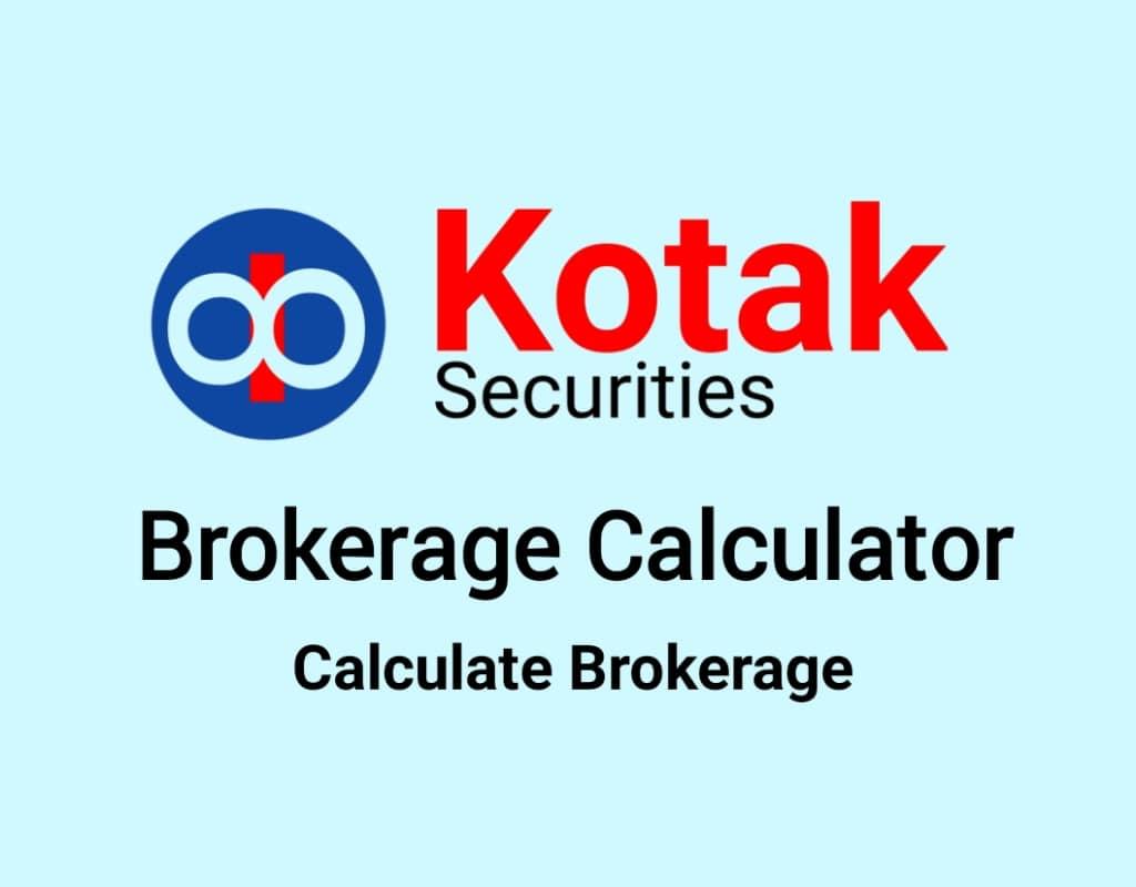 Kotak Securities Brokerage Calculator