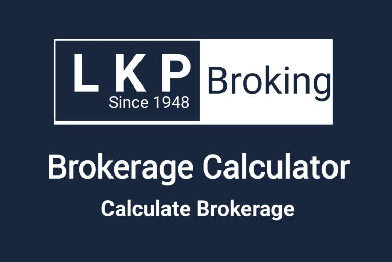 LKP Brokerage Calculator