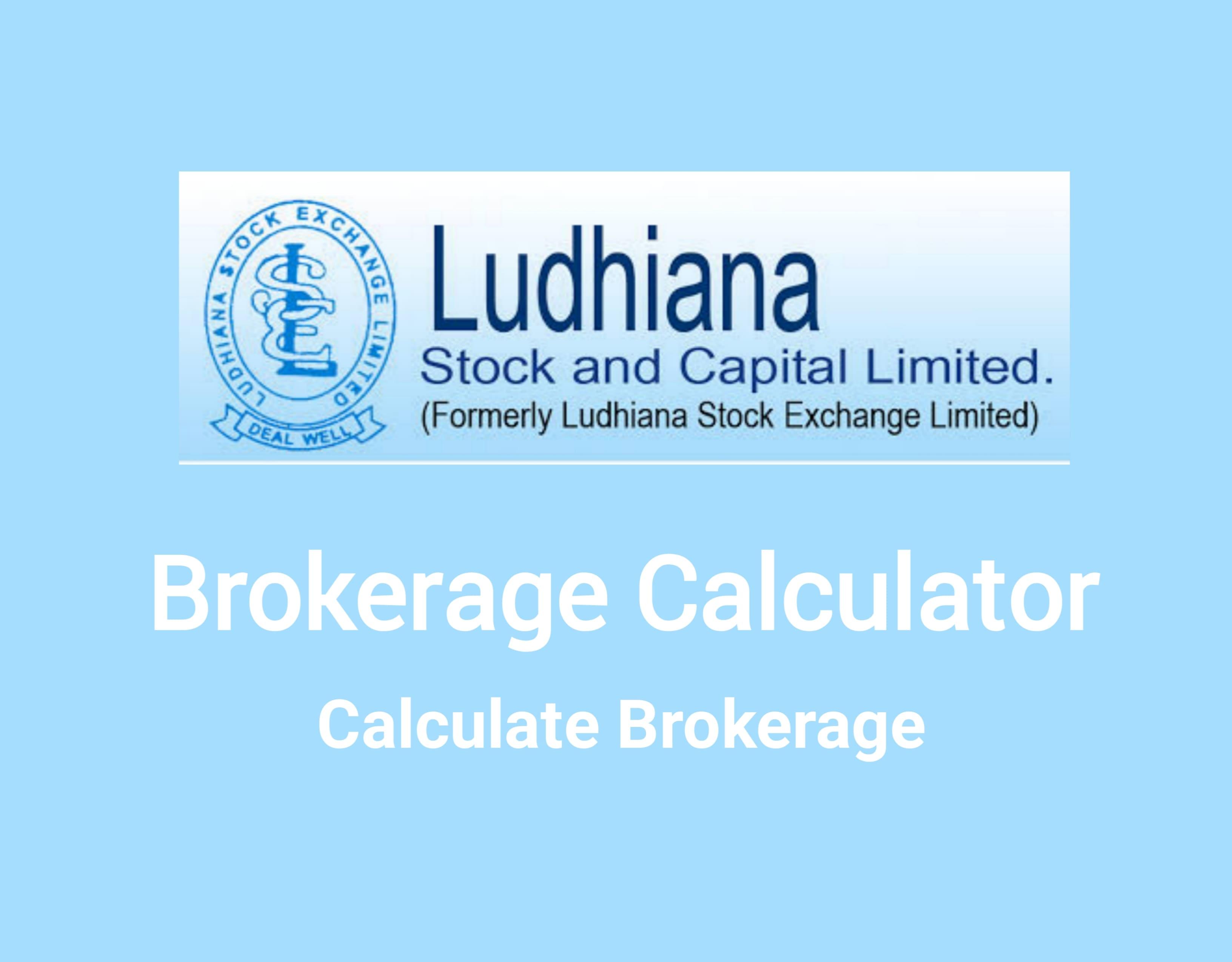 Ludhiana Brokerage Calculator