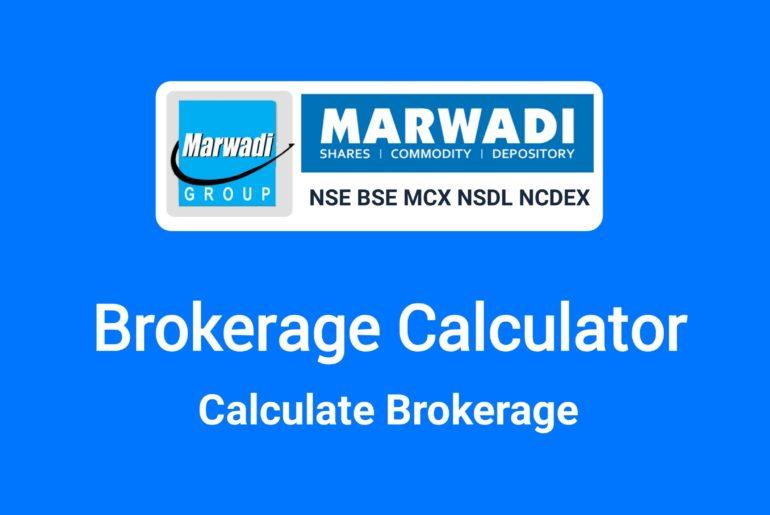 Marwadi Brokerage Calculator