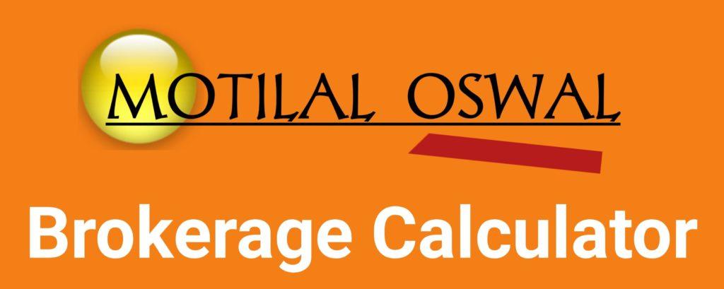 Motilal Oswal Capital Brokerage Calculator Online