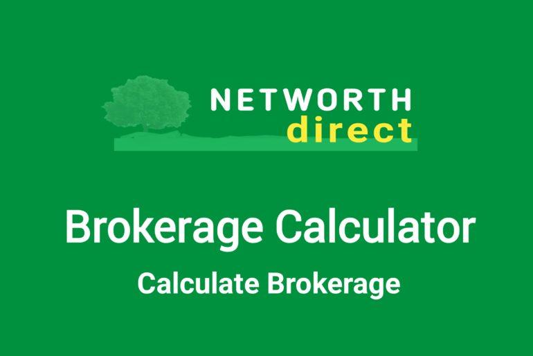 Networth Brokerage Calculator