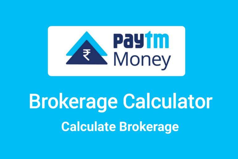 Paytm Money Brokerage Calculator