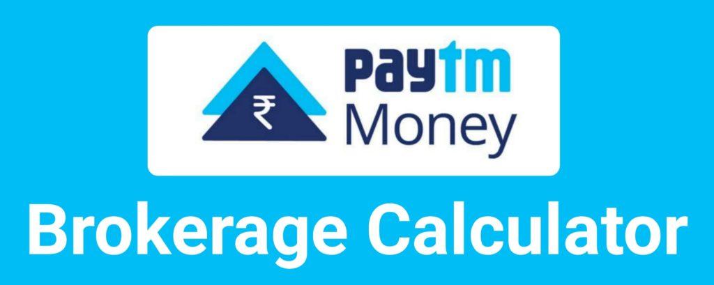Paytm Money Brokerage Calculator Online