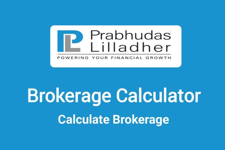 Prabhudas Lillader Brokerage Calculator