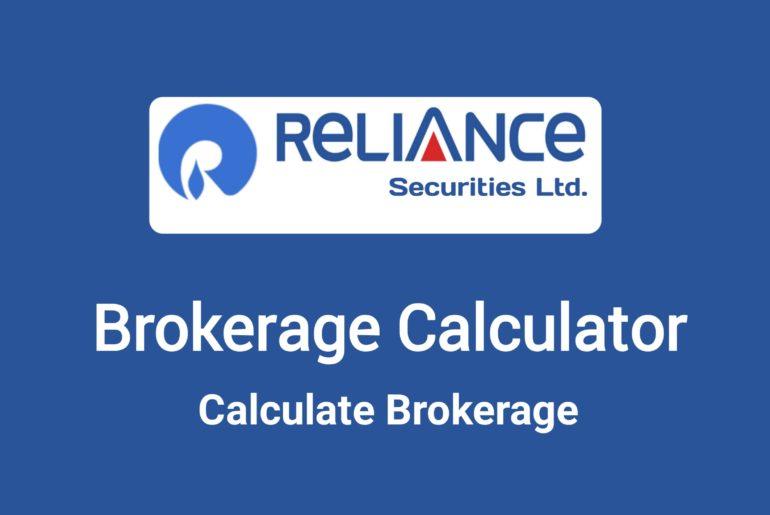 Reliance Brokerage Calculator